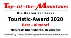 Touristic Award 2020 als Best-Almdorf (c) Helmut Rinner (Naturdorf Oberkühnreit)